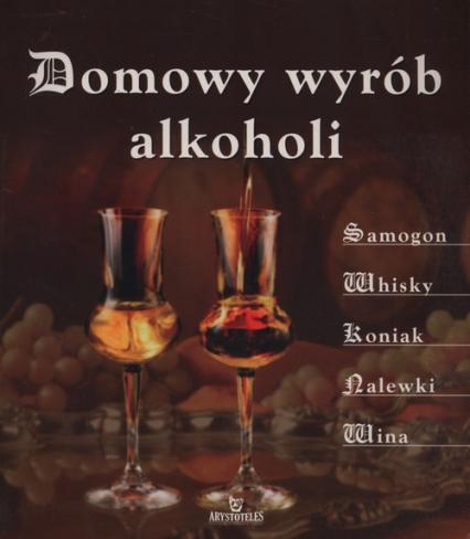 Domowy wyrób alkoholi - Adam Zagajewski | okładka