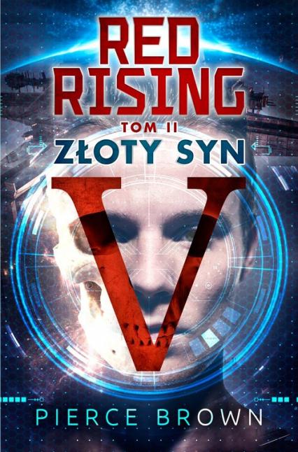 Red Rising Tom 2 Złoty Syn - Pierce Brown | okładka