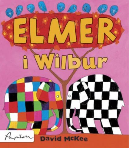 Elmer i Wilbur - David McKee   okładka