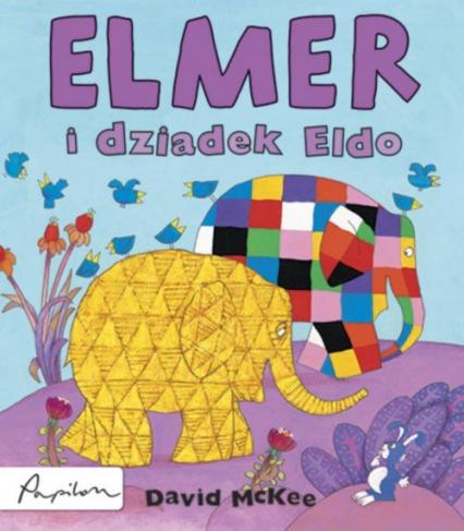 Elmer i dziadek Eldo - David McKee | okładka