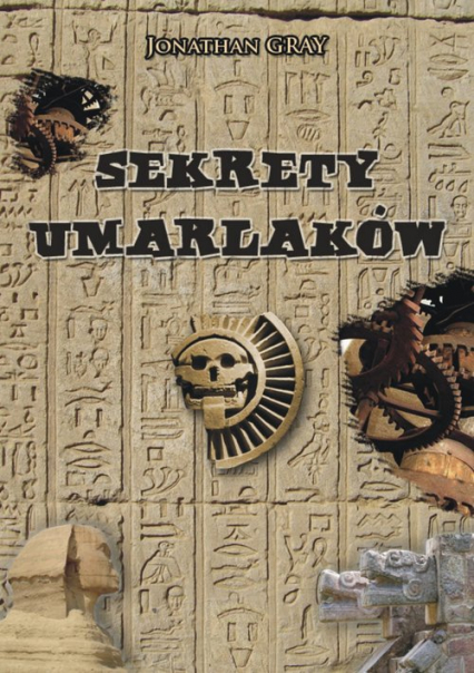 Sekrety Umarlaków - Jonathan Gray | okładka