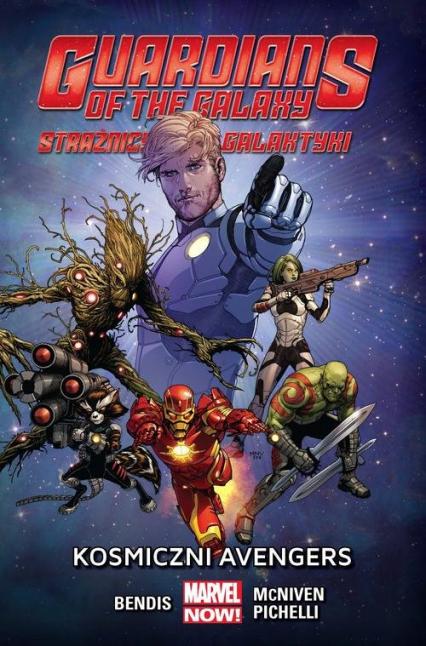 Strażnicy Galaktyki Kosmiczni Avengers -  | okładka