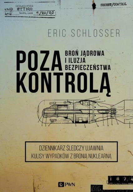 Poza kontrolą - Erick Schlosser | okładka