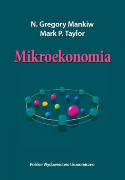 Mikroekonomia - Mankiw Gregory N. , Taylor Mark P. | okładka