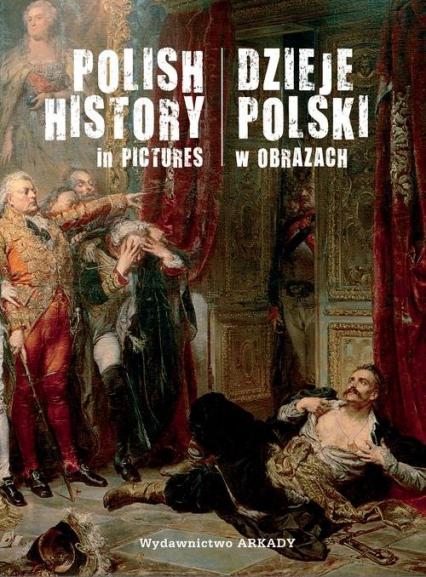Dzieje Polski w obrazach - Piotr Marczak | okładka