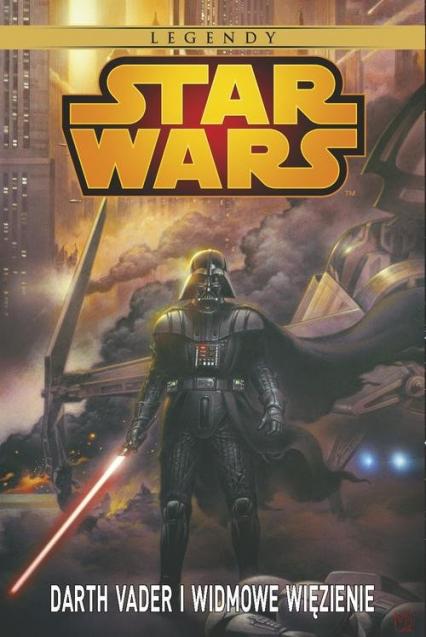 Star Wars Darth Vader i Widmowe Więzienie -  | okładka