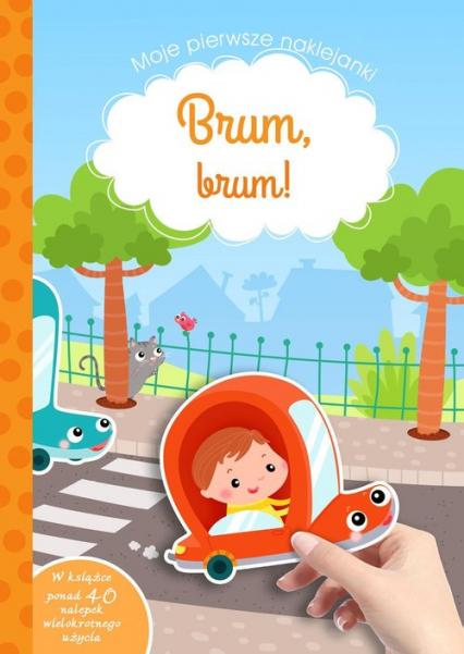 Brum Brum! Moje pierwsze naklejanki - Tamara Michałowska | okładka