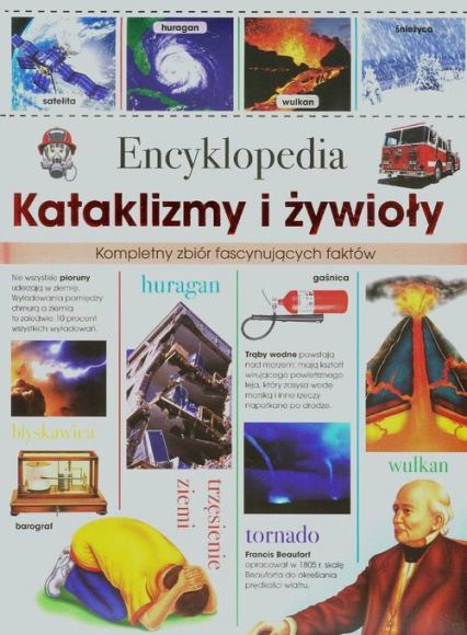 Encyklopedia Kataklizmy i żywioły - zbiorowa praca | okładka