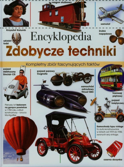 Encyklopedia Zdobycze techniki - zbiorowa praca | okładka