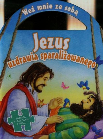 Jezus uzdrawia sparaliżowanego Zawiera 4 układanki z puzzli -  | okładka