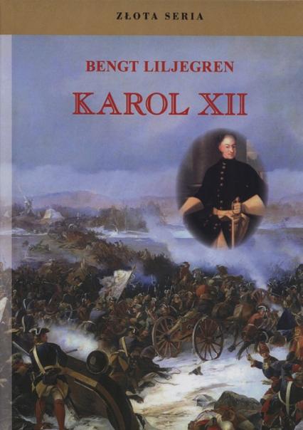 Karol XII - Bengt Liljegren   okładka
