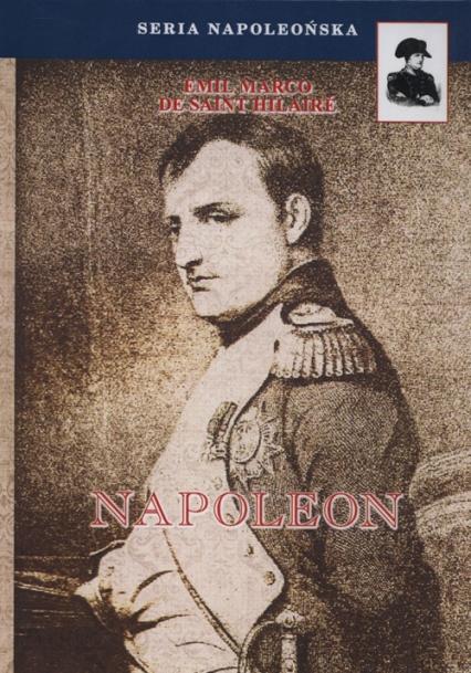 Napoleon - Saint-Hilaire Emil Marco   okładka