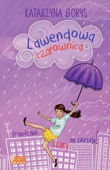 Lawendowa czarownica - Katarzyna Borys | okładka