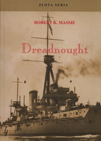Dreadnought Tom 1 - Massie Robert K.   okładka
