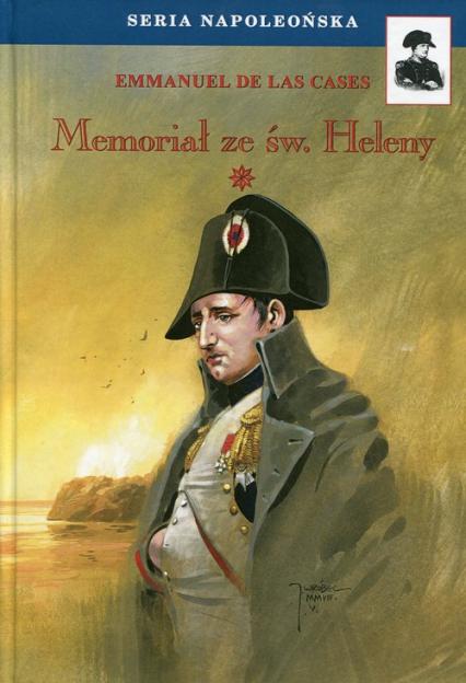 Memoriał ze św. Heleny Tom 1 - De Las Cases Emmanuel   okładka