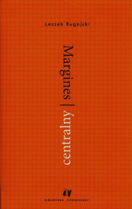 Margines centralny - Leszek Bugajski | okładka