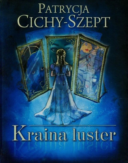 Kraina luster - Patrycja Cichy-Szept | okładka