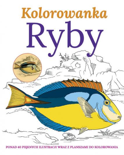 Ryby Kolorowanka - zbiorowe opracowanie   okładka
