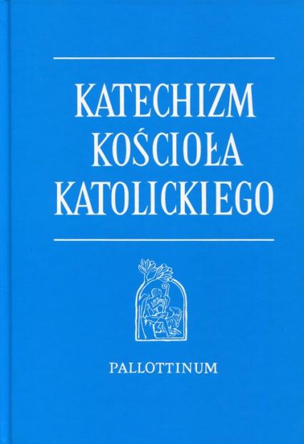 Katechizm Kościoła Katolickiego B5 -  | okładka