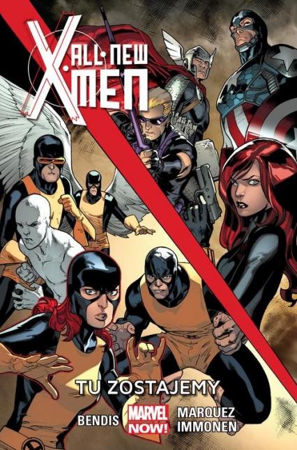 All-New X-Men Tu zostajemy Tom 2 -    okładka