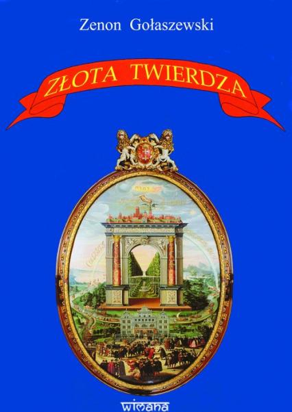Złota Twierdza - Zenon Gołaszewski | okładka