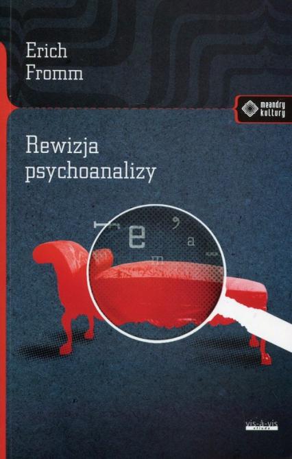 Rewizja psychoanalizy - Erich Fromm | okładka