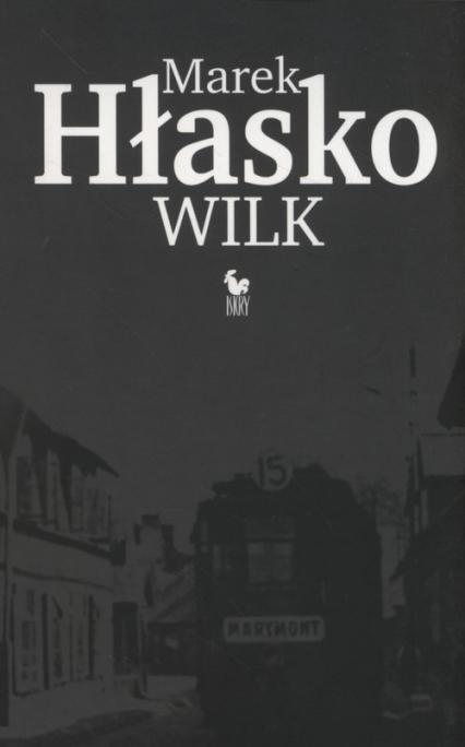 Wilk - Marek Hłasko | okładka