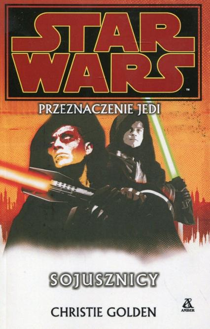 Star Wars Przeznaczenie Jedi Sojusznicy - Christie Golden | okładka