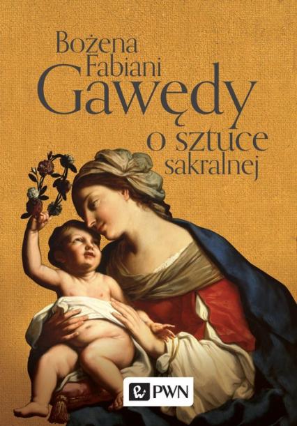 Gawędy o sztuce sakralnej - Bożena Fabiani | okładka