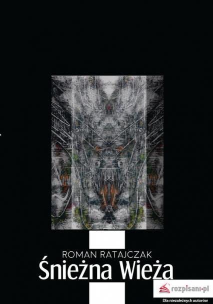 Śnieżna wieża - Roman Ratajczak | okładka