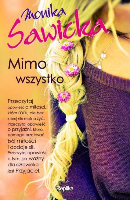 Mimo wszystko - Monika Sawicka | okładka