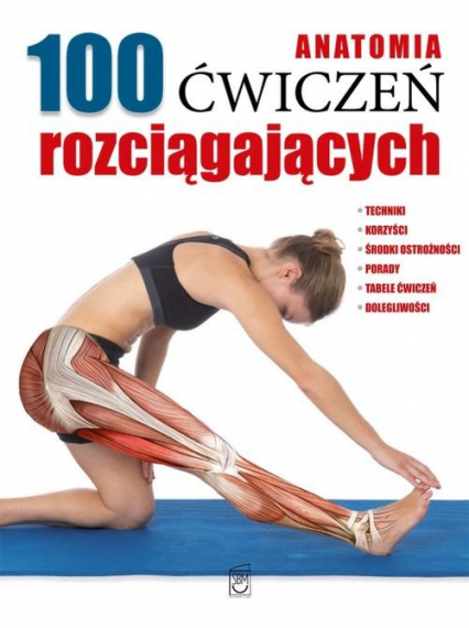 Anatomia 100 ćwiczeń rozciągających -    okładka