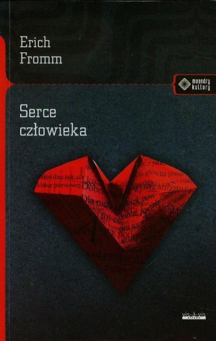 Serce człowieka - Erich Fromm | okładka