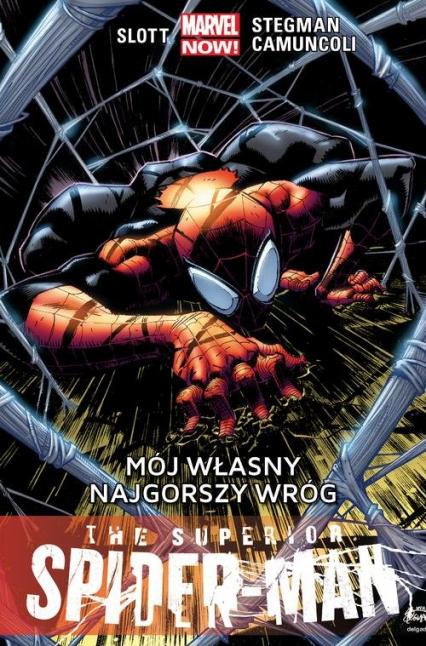 The Superior Spider-Man: Mój własny najgorszy wróg Tom 2 - Dan Slott | okładka