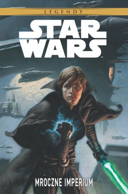 Star Wars Legendy Mroczne Imperium -  | okładka