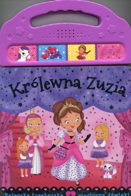 Królewna Zuzia Bajeczka torebeczka 4 magiczne dźwięki -  | okładka