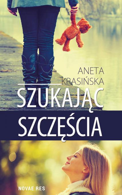 Szukając szczęścia - Aneta Krasińska | okładka