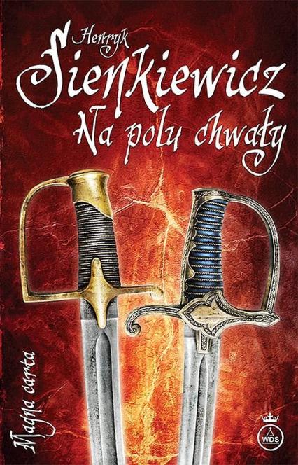 Na polu chwały - Henryk Sienkiewicz | okładka