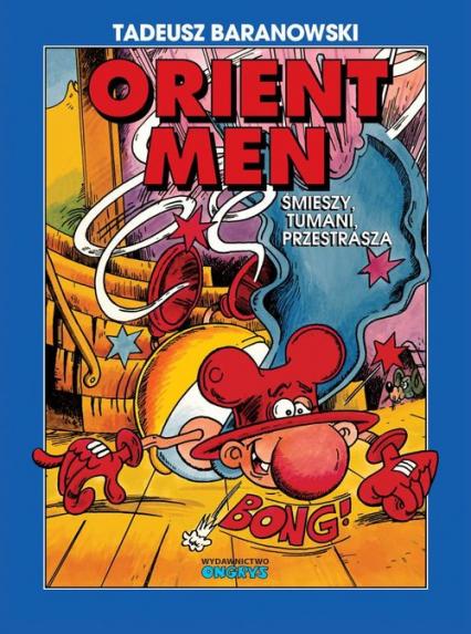 Orient Men - Tadeusz Baranowski | okładka