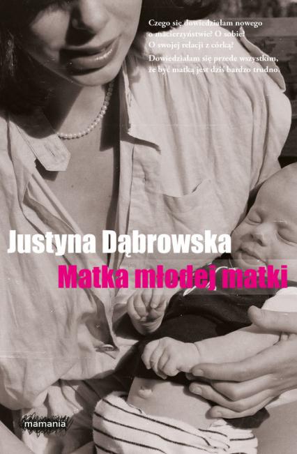 Matka młodej matki - Justyna Dąbrowska | okładka