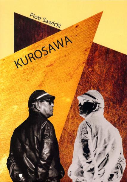 Kurosawa - Piotr Sawicki | okładka