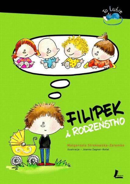 Filipek i rodzeństwo - Małgorzata Strękowska-Zaremba | okładka