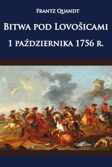 Bitwa pod Lovosicami 1 października 1756 roku - Quandt Frantz | okładka