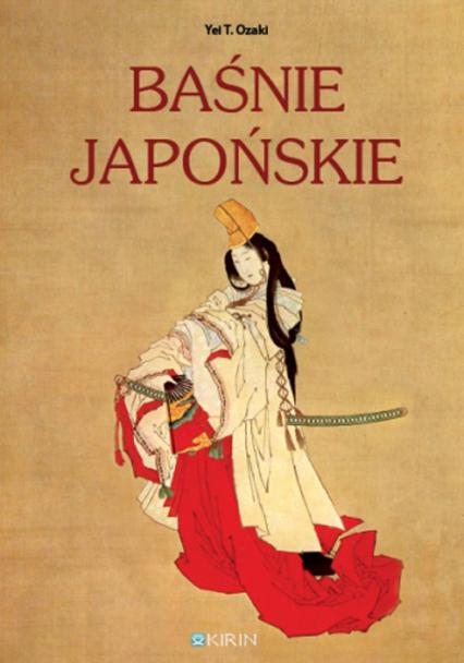 Baśnie japońskie - Ozaki Yei T. | okładka