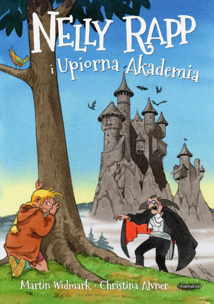 Nelly Rapp i Upiorna Akademia - Martin Widmark | okładka