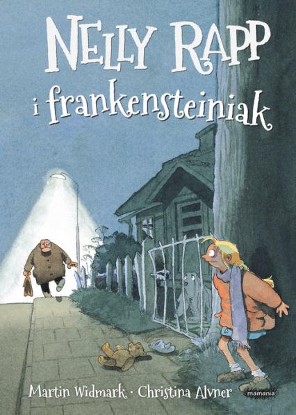 Nelly Rapp i frankensteiniak - Martin Widmark | okładka