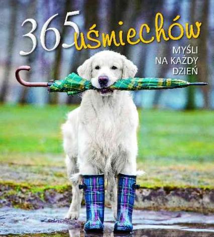 365 uśmiechów Myśli na każdy dzień -    okładka