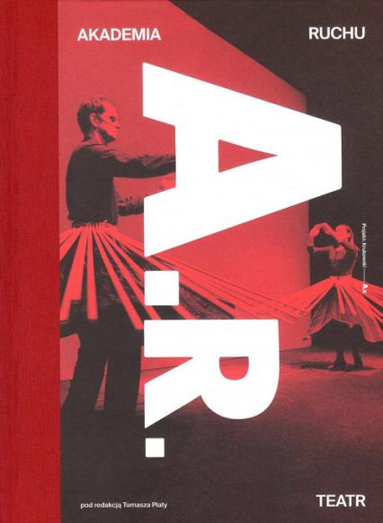 Akademia Ruchu Teatr -  | okładka