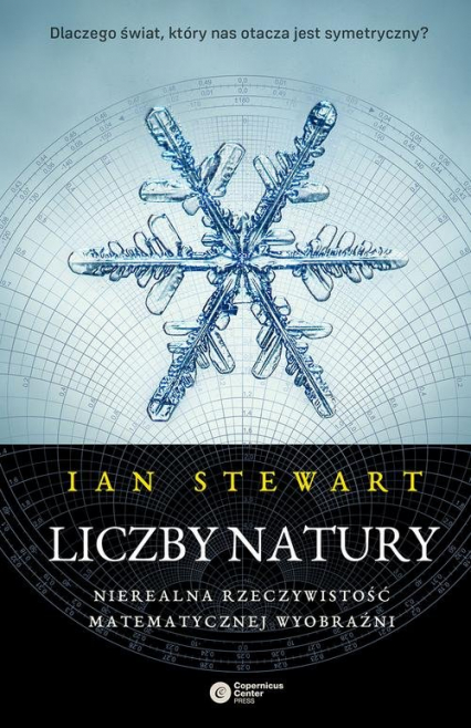 Liczby natury Nierealna rzeczywistość matematycznej wyobraźni - Ian Stewart | okładka