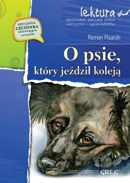 O psie, który jeździł koleją z opracowaniem - Roman Pisarski | okładka